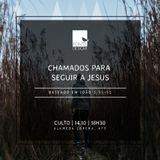 Chamados para seguir a Jesus - Pr. Cristiano Lopes [Fonte de Sicar]
