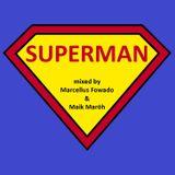 Marcellus Fowado & Maik Maröh - SUPERMAN
