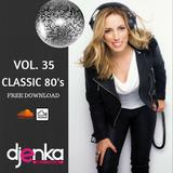 Dj Enka Vol. 35. Classic 80's