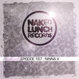 Naked Lunch PODCAST #167 - NINNA V