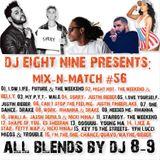 DJ EIGHT NINE PRESENTS: MIX-N-MATCH #56