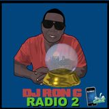 MIXTAPE KING RADIO - WITH DJ RON G  (NEW EXCLUSIVE MUSIC  2)