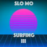 Slo Mo Surfing III