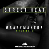 #Babymakerz - Volume 2