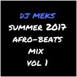 dj meks summer afro beats mix