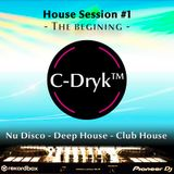 House Session #1