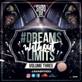 @SHAQFIVEDJ - Dreams Without Limits Vol.3