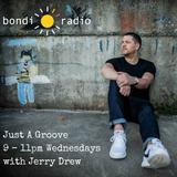 "Jerry Drew 11.10.2017 ""Just A Groove"" Bondi Radio"