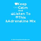 Dj AdHd Adrenaline Mix#1