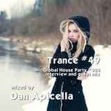 Trance 49 - Global House Party No.328 - Dan Apicella interview and guest mix