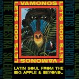 Vamonos! Latin Soul From The Big Apple & Beyond