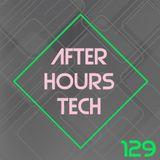 afterhours tech : Episode 129 - December 13