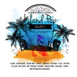 Island Pop Vol. 3 (Hosted By Hippodimus)