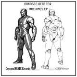 Damaged Reactor - Avanger (Original Mix)