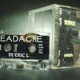 DJ Eric L - Headache (1996) Mixtape