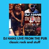 DJ Hans Live from the Pub in Pines ( opener Classic Rock and stuff  2018