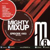 The Mighty MixUp #003 - May