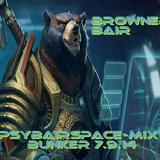 BROWNER BAIR   Psybairspace-Mix (Bunker 7.9.14)