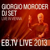 GIORGIO MORODER - DJ Set in Vienna (2013) Non-Stop Electro Disco Italo NRG Mix