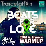 Jake Haley - Trancelation 106 29-03-2015 #B4lWarmup