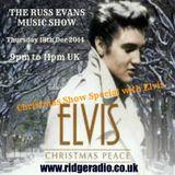 Elvis Presley Christmas and Gospel Night - The Russ Evans Music Show Thursday 18th Dec 2014