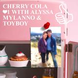 CHERRY COLA #1 WITH ALYSSA MYLANNO & TOYBOY