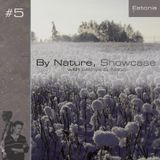 By Nature, Showcase #5 with Neon Discharge (5/24/14)