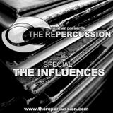 The Repercussion - Special : The Influences