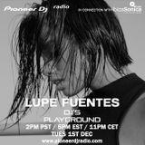 Lupe Fuentes - Pioneer DJ's Playground