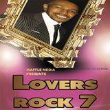 Lovers Rock Vol 7 - Chuck Melody