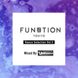 FUNKTION TOKYO Dance Selection Vol.5 By DJ SAMEHADA