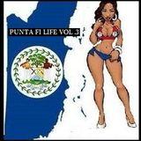 Punta Fi Life VoL .3
