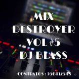 MIX DESTROYER JUERGUERO VOL#5 !!! DJ BLASS - 2016