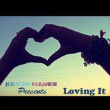Kevin Hayes - Loving It (LIVE #6 JAN 09, 2013)