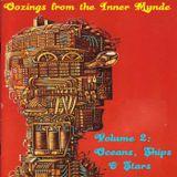 Oozings from the Inner Mynde - Volume 2: Oceans, Ships & Stars