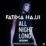 Fatima Hajji - All Night Long @ Fabrik Madrid 05.01.2019