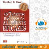 Livro - Os sete hábitos das pessoas altamente eficazes - Stephen Covey