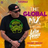 "DJ LATIN PRINCE ""The Global Mix"" With Your Host: Astra On The Air ""Globalization"" (05/09/2020)"