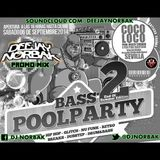 DJ NORBAK - Bass Pool Party 2 @ Promo Mix