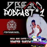Podcast #1 [DJ Psymirakel] / Special Remix Of VA - Demeter Shadow [Chapter 1 & 2] By DCR