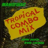 Tropical combo mix #1