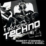 Banging Techno sets ::019 Robert O'Donnell & Patrick Engel