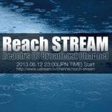 Reach STREAM 20130612 - Rainy Season Mix -