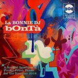 """"""" b0nTà """"    La Bonnie Mixtape"""