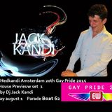 This is Hedkandi Amsterdam 20th Gay PrIde 2015 Boat 62 with Jack Kandi  Previeuw sett 1