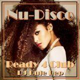 Nu-Disco Ready 4 the Club 2night