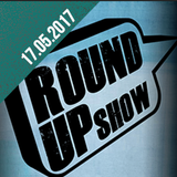 Round Up Show (17.05.17):  Two hours filled with debauchery, music and good talk