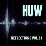 HUW - Reflections Vol31. Downtempo, Jazztronica and Chilled Beats