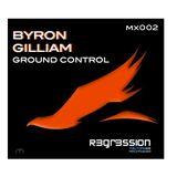 BYRON GILLIAM - GROUND CONTROL mx002