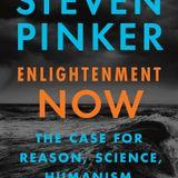 Enlightenment Now – Steven Pinker